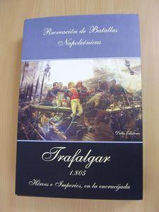 Trafalgar 1805. Héroes e imperios en la encrucijada