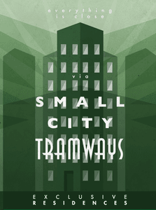 Tramways: The Residence of Small City