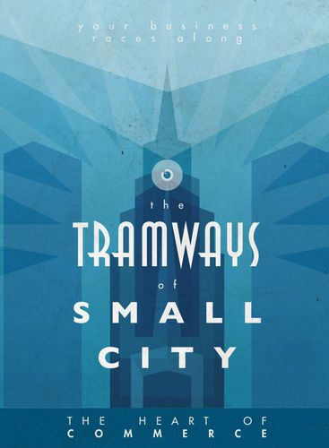 Tramways: The Tramways of Small City