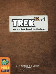 Trek 12+1: A travel diary through the Himalayas