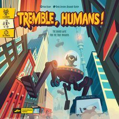 Tremble, Humans!