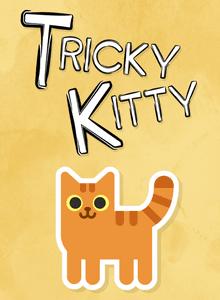 Tricky Kitty