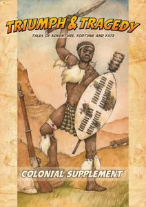 Triumph & Tragedy: Colonial Supplement