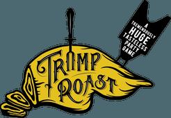 Trump Roast