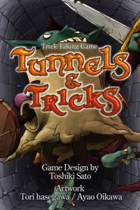 Tunnels & Tricks