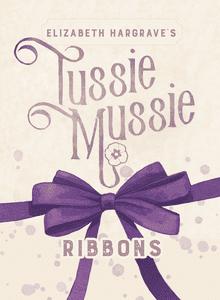 Tussie Mussie: Ribbons