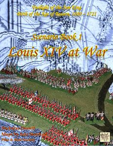 Twilight of the Sun-King: Scenario Book 1 – Louis XIV at War