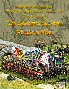 Twilight of the Sun King: Scenario Book 2 – Great Northern & Ottoman Wars