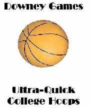 Ultra-Quick College Hoops