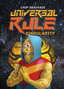 Universal Rule: Singularity