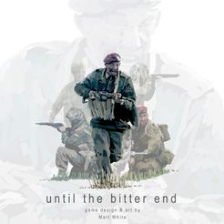 Until the Bitter End