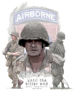 Until the Bitter End: US Airborne