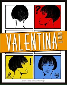 Valentina: The Game – Tutto Crepax Vol. 1