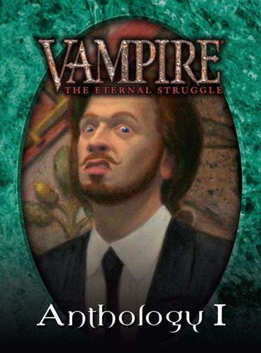 Vampire: The Eternal Struggle – Anthology 1