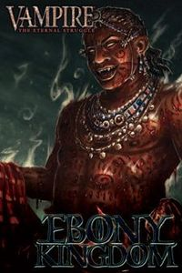 Vampire: The Eternal Struggle – Ebony Kingdom