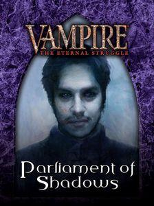 Vampire: The Eternal Struggle – Parliament of Shadows