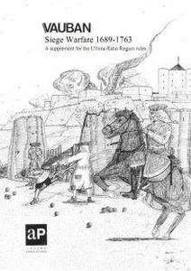 VAUBAN: Siege Warfare 1689-1763 – A Supplement for Ultima Ratio Regum