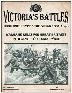 Victoria's Battles Book One: Egypt and the Sudan 1881-1898