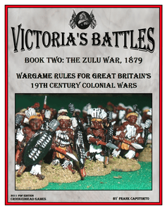 Victoria's Battles Book Two: The Zulu War 1879