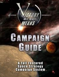 Victory By Any Means: Campaign Guide
