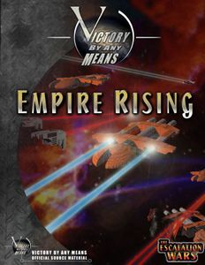 Victory By Any Means: Empire Rising