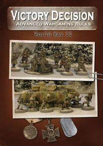 Victory Decision: Advanced Wargaming Rules – World War II