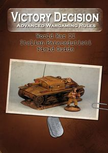 Victory Decision: Advanced Wargaming Rules – World War II: Italian Paracadudisti Field Guide