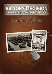 Victory Decision: Advanced Wargaming Rules – World War II: Romanian Army Guide