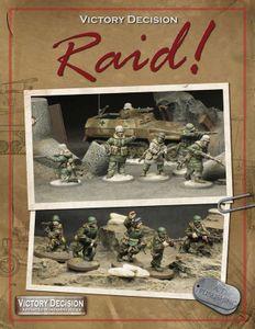 Victory Decision: Raid!