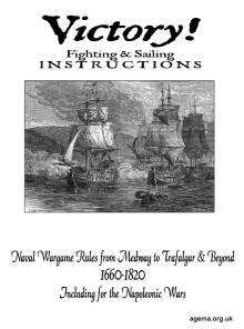 Victory! Fighting & Sailing Instructions: Naval Wargame Rules from Medway to Trafalgar & Beyond 1660-1820