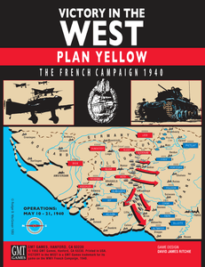 Victory in the West: Plan Yellow, The French Campaign 1940