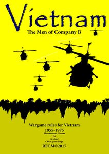 Vietnam: The Men of Company B – Wargame Rules for Vietnam 1955-1975
