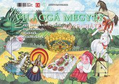 Világgá megyek a magyar népmesék útján
