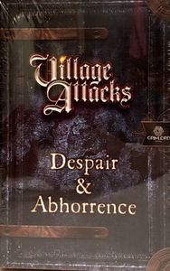 Village Attacks: Despair & Abhorrence