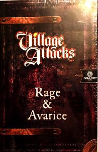 Village Attacks: Rage and Avarice