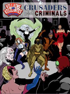 Villains and Vigilantes Card Game: Crusaders and Criminals