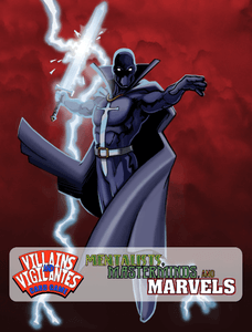 Villains and Vigilantes Card Game: Mentalists, Masterminds, and Marvels