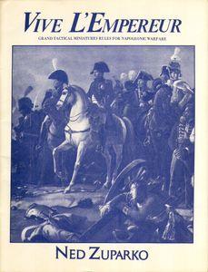 Vive L'Empereur:  Grand Tactical Miniatures Rules for Napoleonic Warfare