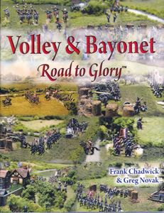 Volley & Bayonet: Road to Glory
