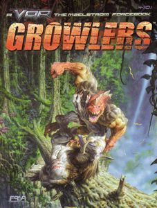 VOR: The Maelstrom – Growlers