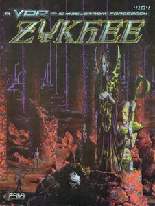 VOR: The Maelstrom – Zykhee