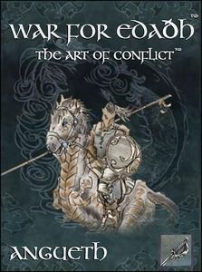 War for Edaðh: The Art of Conflict – Angueth