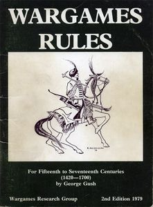 War Games Rules Sixteenth and Early Seventeenth Century (1490-1660)