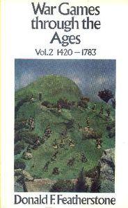 War Games Through the Ages: Vol.2 1420-1783