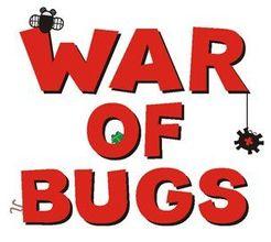 War of Bugs