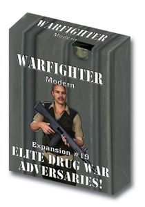 Warfighter: Expansion #19 – Elite Drug War Adversaries