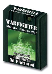 Warfighter: Expansion #43 – Jihadists  Oil Platform
