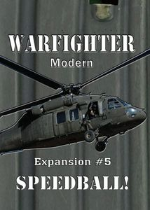 Warfighter: Expansion #5 – Speedball
