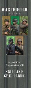 Warfighter: Multi-Era Expansion #2 – Skills and Gear Cards!