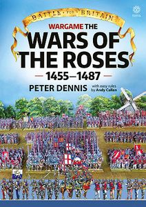 Wargame The Wars of the Roses 1455 to 1487
